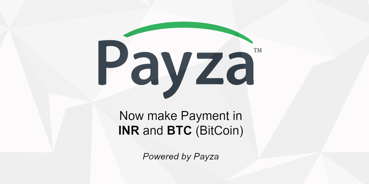 New Payment Options: Payza INR & Payza BTC - Now make Payment in INR and BTC (BitCoin) Currency via Payza